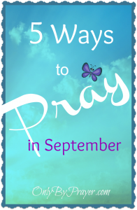 5 Ways to Pray in September