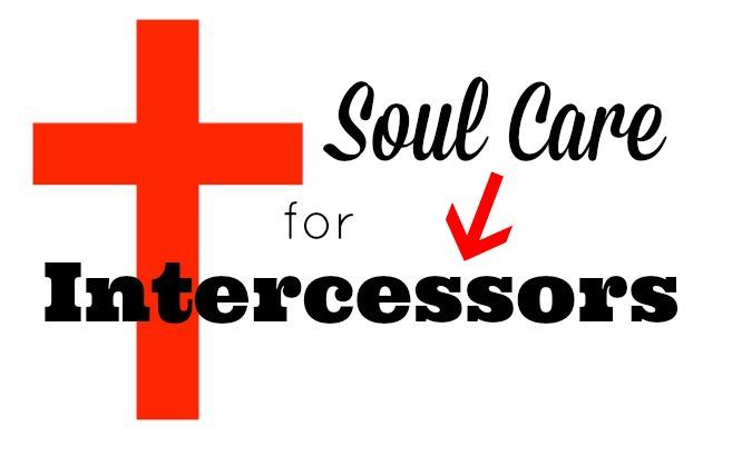 Soul Care for IntercessorsFinal