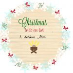 Christmas To Do-ers List: Believe Him part 2