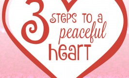 3 Steps to a Peaceful Heart