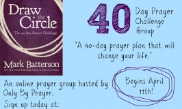 Draw the Circle: 40 Day Prayer Challenge