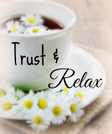 Short & Sweet: Trust and Relax