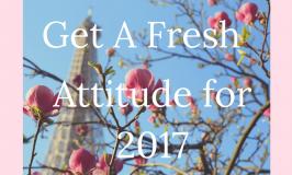 Fresh Start: Get a Fresh Attitude in 2017