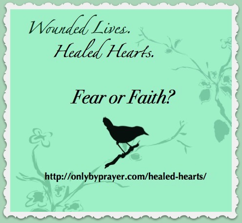 Protected: Wounded Lives. Healed Hearts. Lesson 2: Fearful or Faithful?
