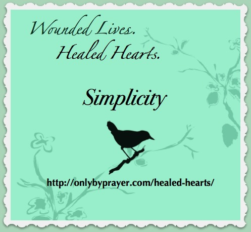 Protected: Wounded Lives. Healed Hearts. Week 6: Simplicity