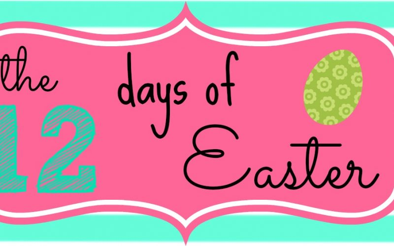 The 12 Days of Easter: Day 12, Resurrection Life