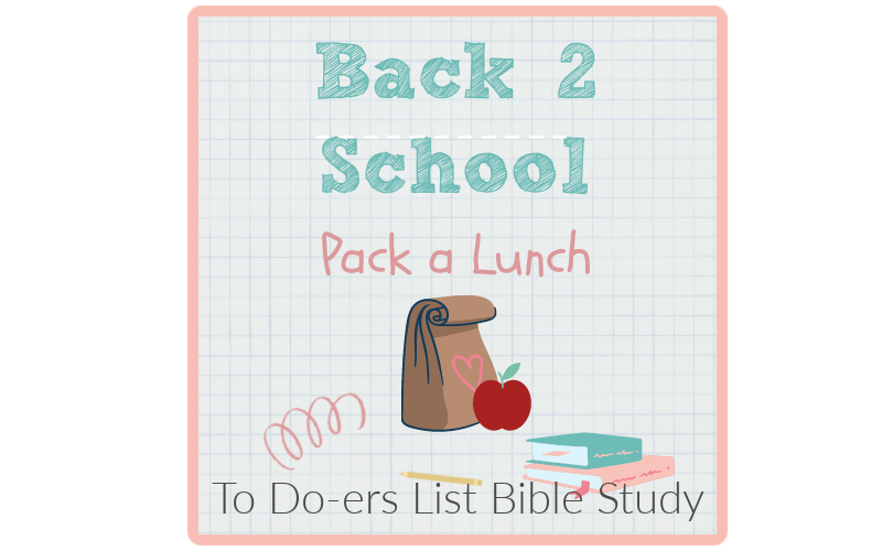 To doers list pack a lunch back to school