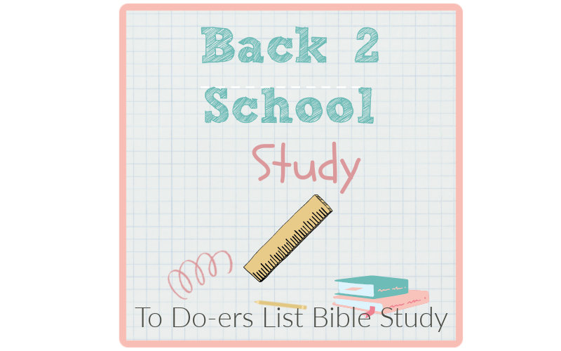 Back to School, To Do-ers List, study