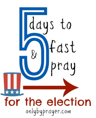 5 Days to Fast & Pray for the Election Guide