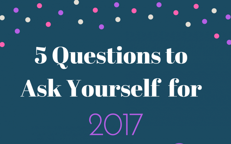 5 Questions to Ask Yourself for the New Year