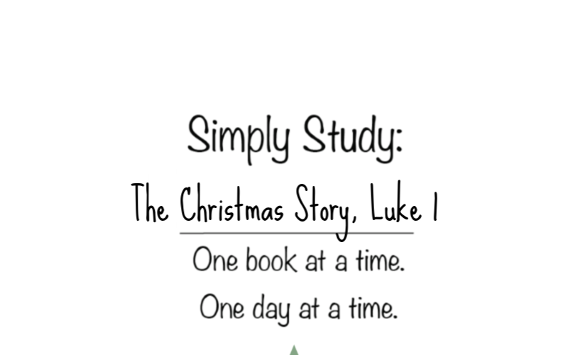 Simply Study: The Christmas Story, Week 1, Sessions 1-5