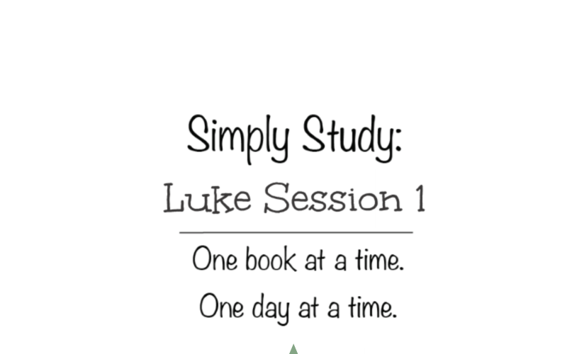 Simply Study: Luke, Session 1