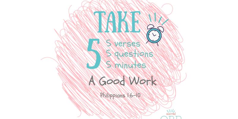 Take 5! A Good Work