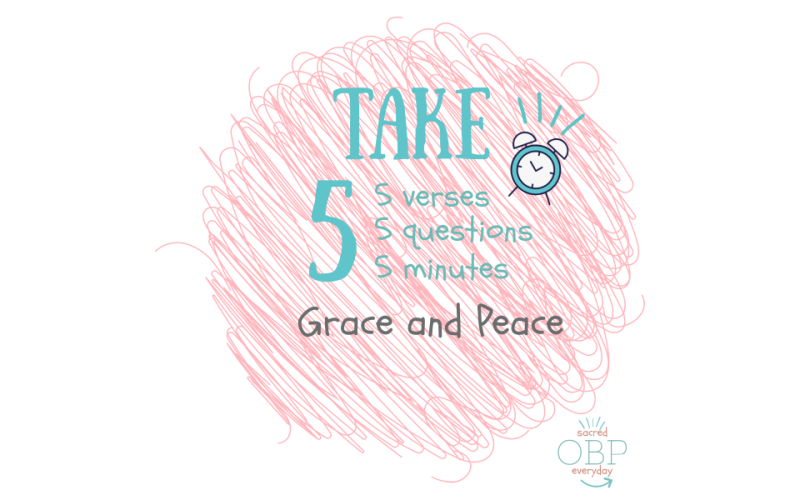 Take 5 Grace and Peace