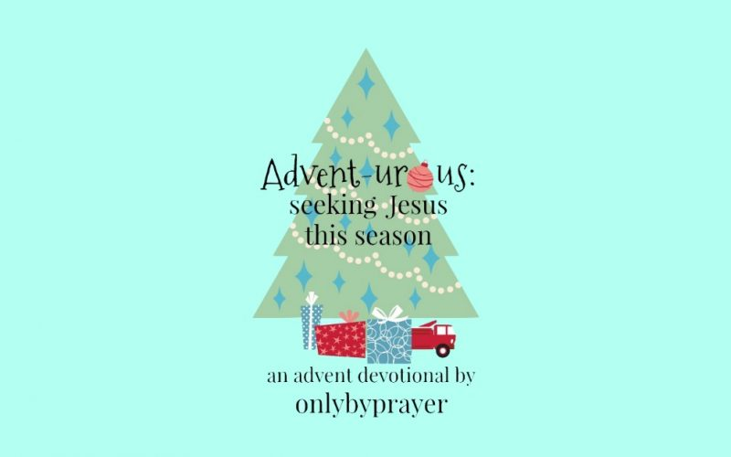 Advent: How To Celebrate the Season