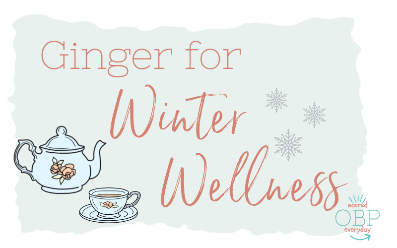 Cozy Ginger for Winter Wellness